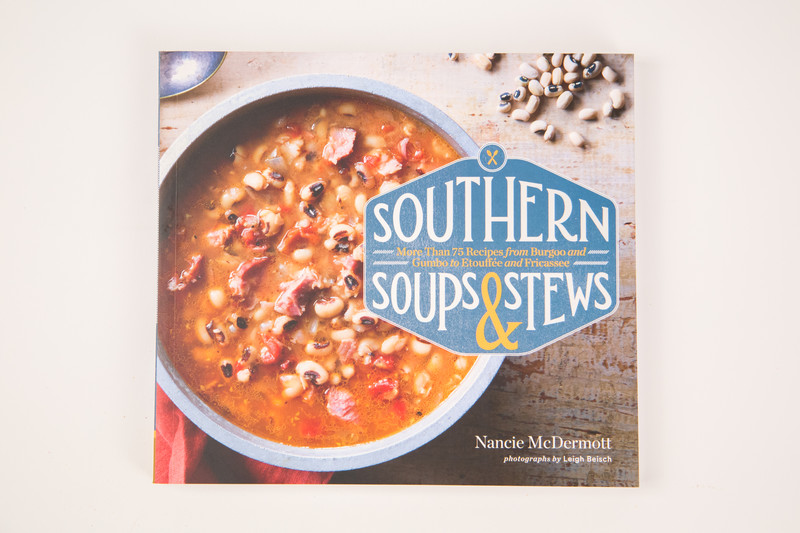 Southern Soups & Stews: More than 75 Recipes from Burgoo and Gumbo to Etoufée and Fricassee